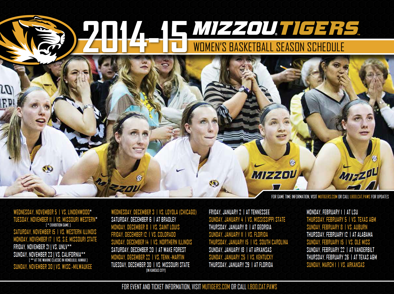 2014-2015 Mizzou Tigers Women's Basketball Season Schedule created and designed by JA Creative Group